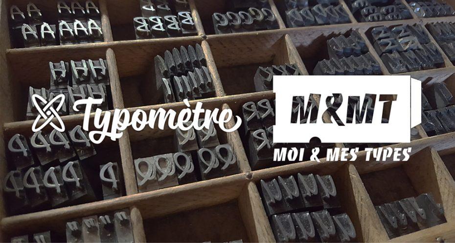 Typomètre+M&MT
